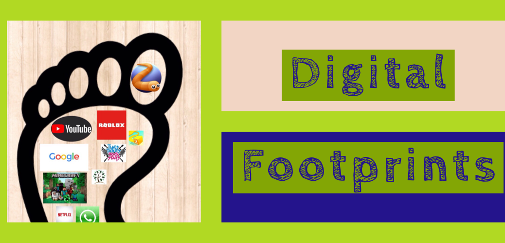 Digital Footprints | Year 4